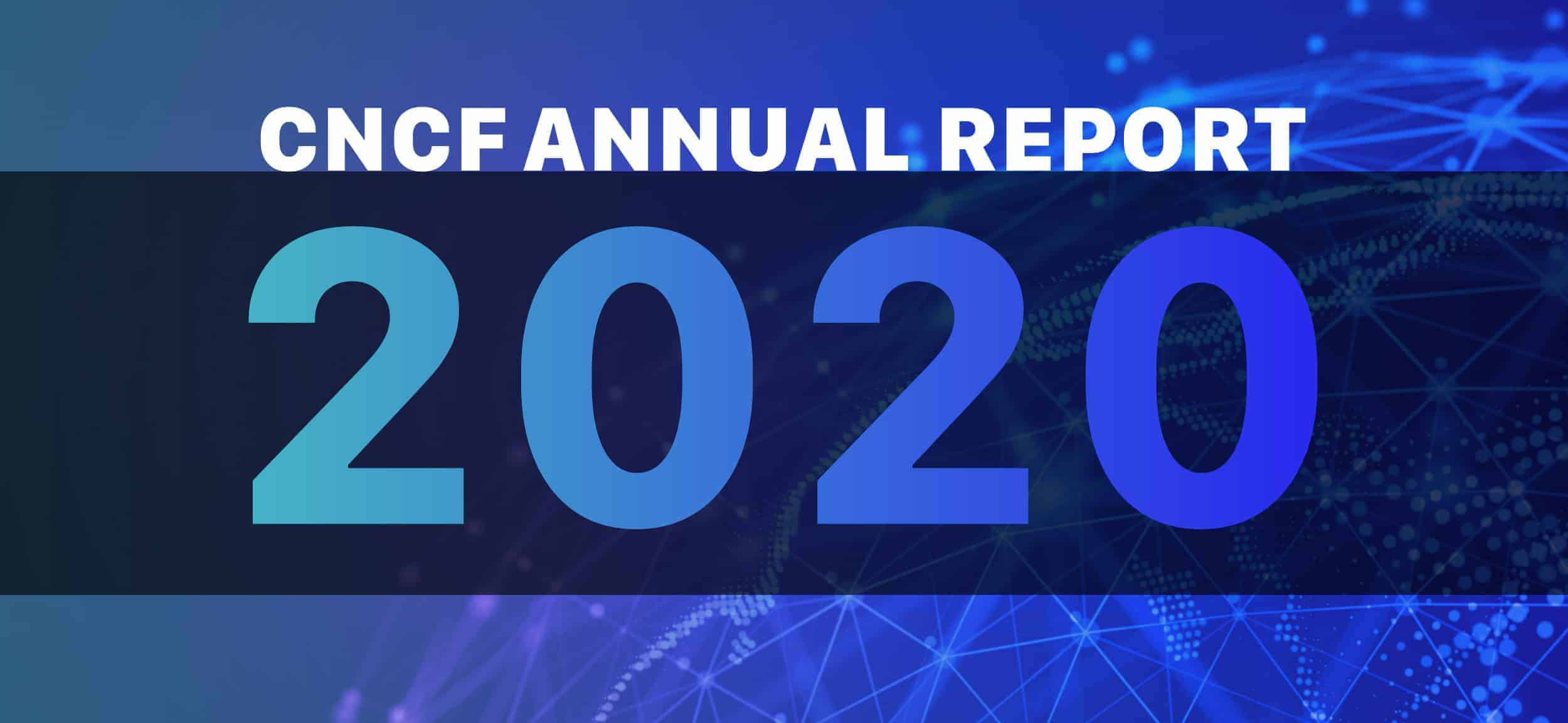 CNCF Annual Report 2020